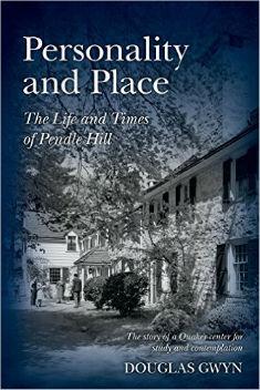 """Personality and Place"" by Douglas Gwyn (Plain Press, 2014)"